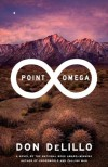 Point Omega: A Novel - Don DeLillo