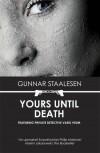 Yours Until Death - Gunnar Staalesen