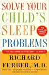 Solve Your Child's Sleep Problems - Richard Ferber