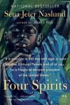 Four Spirits: A Novel (P.S.) - Sena Jeter Naslund