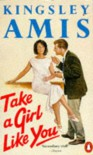 Take a Girl Like You - Kingsley Amis
