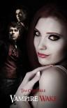 Vampire Wake (Kiera Hudson, #2) - Tim O'Rourke