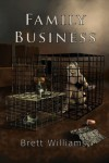Family Business - Brett Williams