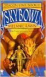 Skybowl  - Melanie Rawn
