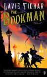The Bookman (The Bookman Histories #1) - Lavie Tidhar