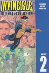 Invincible: Ultimate Collection, Vol. 2 - Robert Kirkman, Ryan Ottley, Todd Nauck, Khary Randolph, Cory Walker, Matthew Roberts, Joshua Luna, Damon Lindelof