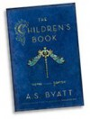 by A.S. Byatt The Children's Book [DECKLE EDGE] 1 edition -