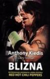 Blizna - Anthony Kiedis, Alina Siewior-Kuś
