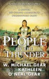 People of the Thunder - W. Michael Gear, Kathleen O'Neal Gear