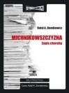 Michnikowszyzna. Zapis choroby (audiobook CD) - Ziemkiewicz Rafał A.