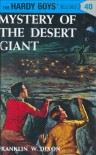 Mystery of the Desert Giant (Hardy Boys, #40) - Franklin W. Dixon