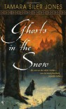 Ghosts in the Snow - Tamara Siler Jones