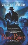 Blood Riders - Michael P. Spradlin