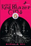 The Red Blazer Girls: The Ring of Rocamadour - Michael D. Beil