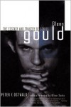 Glenn Gould - Peter Ostwald,  Foreword by Lise DesChamps Ostwald,  Peter F. Ostwald (Introduction)