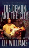 The Demon and the City - Liz Williams