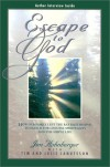 Escape to God: How Our Family Left the Rat Race Behind to Search for Genuine Spirituality and the Simple Life - Jim Hohnberger