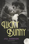 Lucky Bunny - Jill Dawson