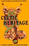 Celtic Heritage - Alwyn Rees, Brinley Rees