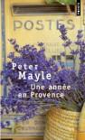 Une année en Provence - Peter Mayle