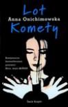 Lot Komety - Anna Onichimowska