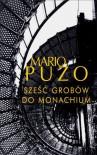 Sześć grobów do Monachium - Mario Puzo, Elżbieta Piotrowska-Zychowicz