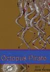 Octopus Pirate - Jane Yates