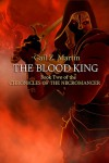 The Blood King - Gail Z. Martin