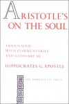 On the Soul - Aristotle, Hippocrates George Apostle
