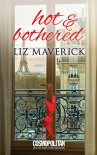 Hot and Bothered - Liz Maverick