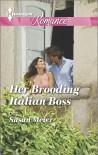 Her Brooding Italian Boss - Susan Meier