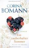 Ein zauberhafter Sommer: Roman - Corina Bomann