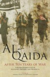 Al-Qaida After Ten Years of War: A Global Perspective of Successes, Failures, and Prospects - Norman Cigar, United States Marine Corps, Stephanie E. Kramer