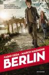 Berlin. I fuochi di Tegel - Fabio Geda, Marco Magnone