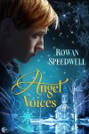 Angel Voices - Rowan Speedwell