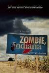 Zombie, Indiana - Scott Kenemore