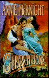 Superstitions - Annie McKnight