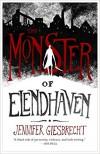 The Monster of Elendhaven -  Jennifer Giesbrecht