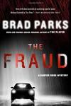 The Fraud: A Carter Ross Mystery (Carter Ross Mysteries) - Brad Parks