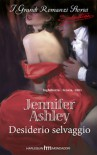 Desiderio selvaggio - Jennifer Ashley