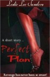 Perfect Plan - Leslie Lee Sanders