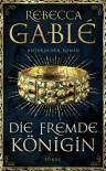 Die fremde Königin: . Historischer Roman. (Otto der Große, Band 2) - Rebecca Gablé, Detlef Bierstedt