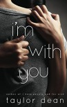 I'm With You - Taylor Dean, Jules Isaacs