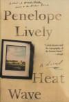 Heat Wave: A Novel - Penelope Lively