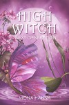 High Witch Next Generation (Generations Book 1) - Mona Hanna