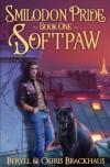 Softpaw (Smilodon Pride) (Volume 1) - Osiris Brackhaus, Beryll Brackhaus