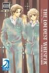 The Loudest Whisper: Uwasa No Futari, Volume 1 - Temari Matsumoto