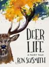 Deer Life - Ron Sexsmith