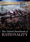The Oxford Handbook of Rationality - Piers Rawling