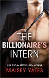 The Billionaire's Intern (The Forbidden Series) - Maisey Yates